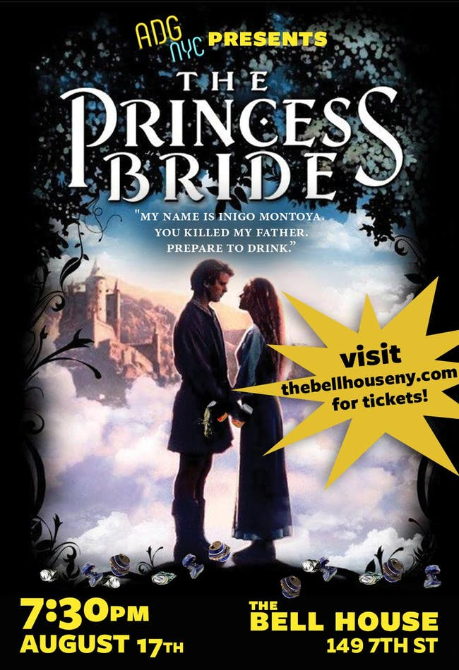 A Drinking Game NYC presents The Princess Bride