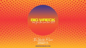 Big Wreck – but for the sun tour 2019