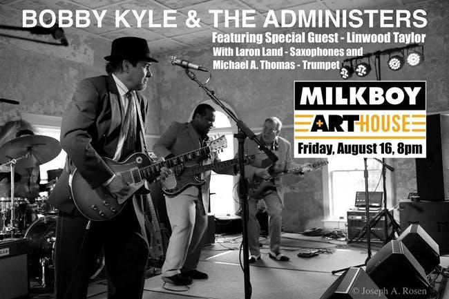 Bobby Kyle & The Administers