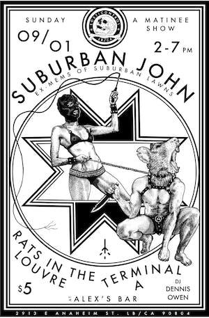Suburban John (ex-Suburban Lawns) + Rats in Louvre + Terminal A