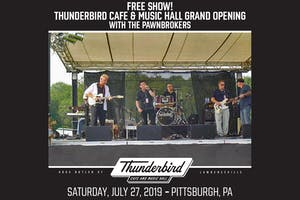 Thunderbird Music Hall Grand Opening with The Pawnbrokers