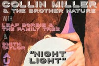 """Collin Miller & The Brother Nature - """"Night Light"""" Single Release Show"""