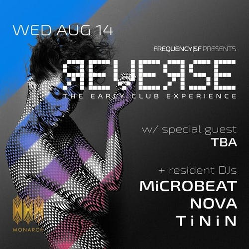 REVERSE | The Early Club Experience ft. NOVA, Tinin, Microbeat + Guest