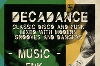 DecaDance: Classic Disco and Funk Mixed with Modern Grooves and Bangers