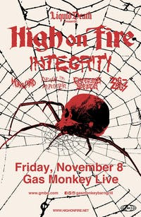 HIGH ON FIRE• INTEGRITY • DEVIL MASTER • MONOLORD • ZIG ZAGS