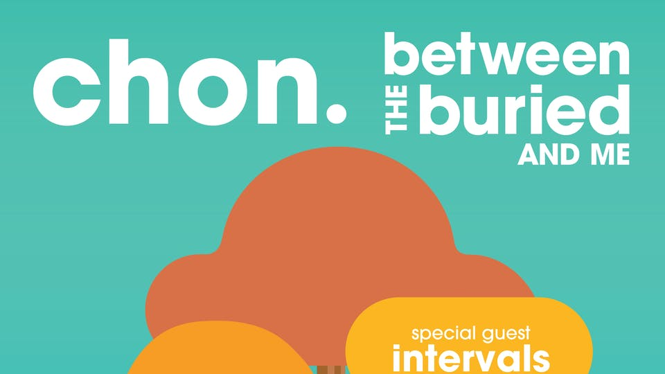 CHON / Between The Buried And Me