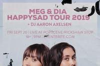 MEG & DIA Happysad Tour