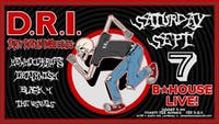 D.R.I with Deathwish, Hewhocorrupts, The Usuals, and Black4 at BHouse LIVE