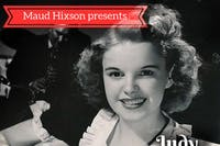 Maud Hixson Presents  Judy Garland: A Star Is Born In Minnesota