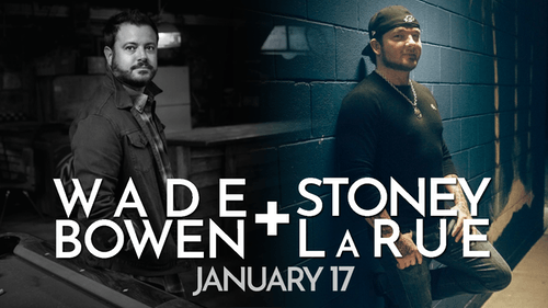 *SOLD OUT: Stoney LaRue / Wade Bowen