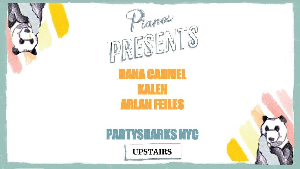 Dana Carmel, Kalen, Arlan Feiles, Partysharks NYC (FREE)