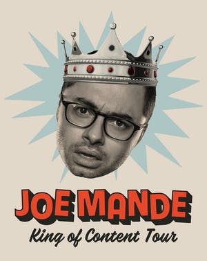 Joe Mande - King Of Content Tour