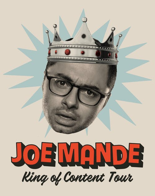 SOLD OUT: Joe Mande - King Of Content Tour