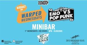 WARPED WEDNESDAYS : EMO VS. POP PUNK W/ DJ KC AND JOJO
