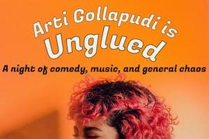 Arti Gollapudi is UNGLUED.