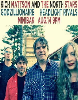 Rich Mattson and the Northstars , Headlight Rivals, Godzillionaire