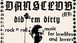 DAN'S CLUB (DJ) DID 'EM DIRTY