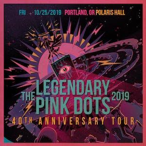 The Legendary Pink Dots at Polaris Hall