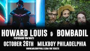 Howard Louis Performs Tom Waits + Bombadil