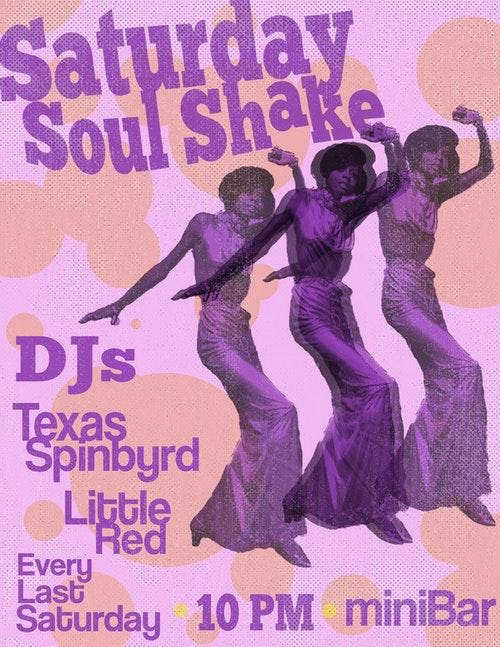 Soul Shake w/ DJs Texas Spinbyrd & Little Red