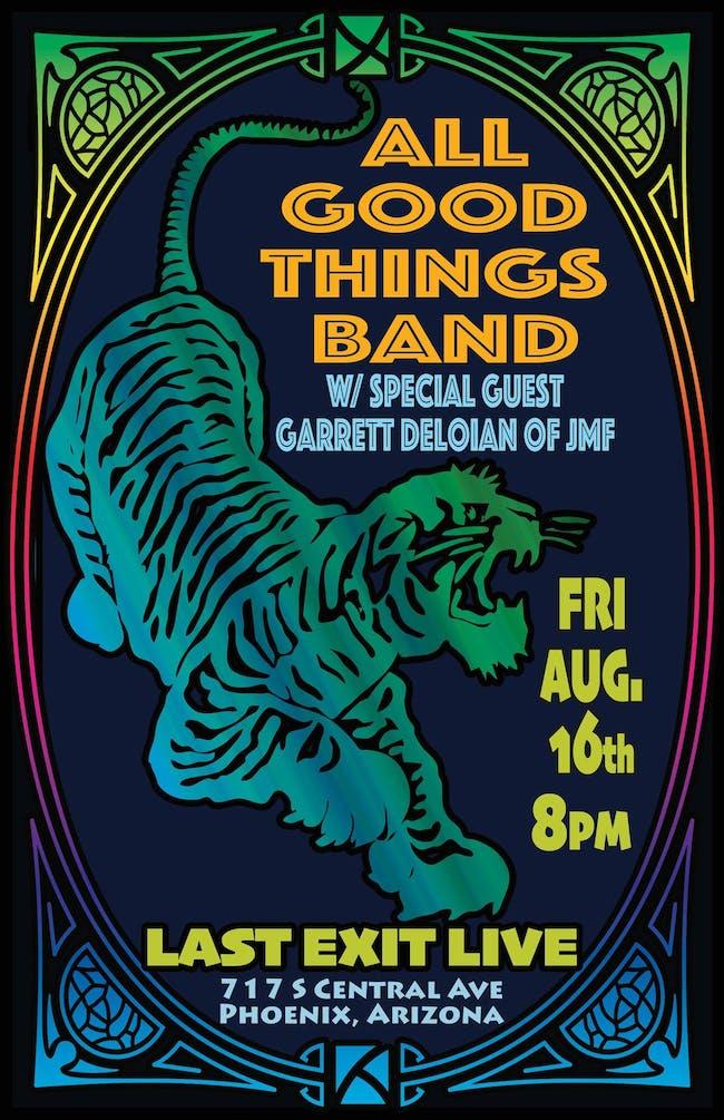 The All Good Things Band w/ special guest Garrett Deloian of JMF