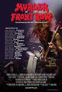 Murder In The Front Row - The San Francisco Bay Area Thrash Metal Story