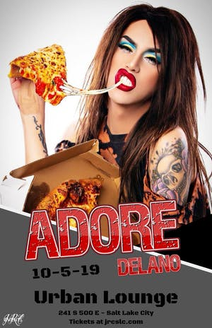 Adore Delano *NEW DATE / VENUE*