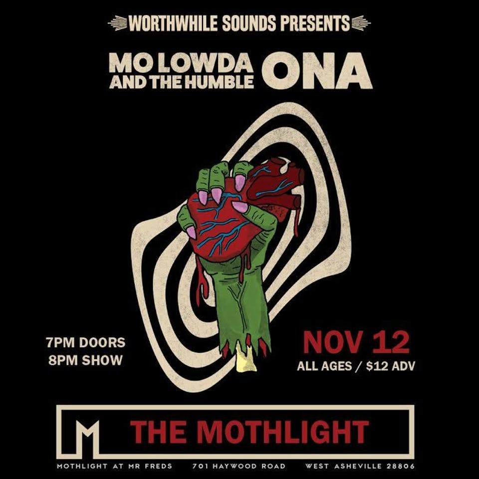 Ona + Mo Lowda & The Humble