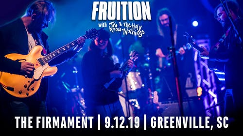 Fruition with TK & The Holy Know-Nothings + MGMW&M | 9.12.19
