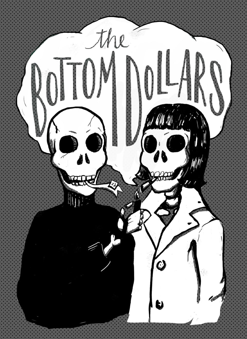 The Bottom Dollars with Catty, DJ Chris P (Dull Tools) + DJ Maria Lina