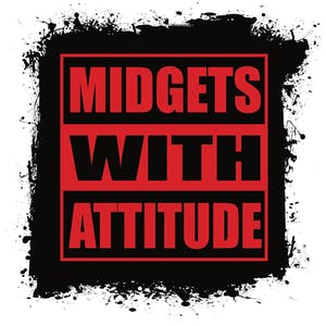 Midgets with Attitude  (STEELE CAGE EVENT)