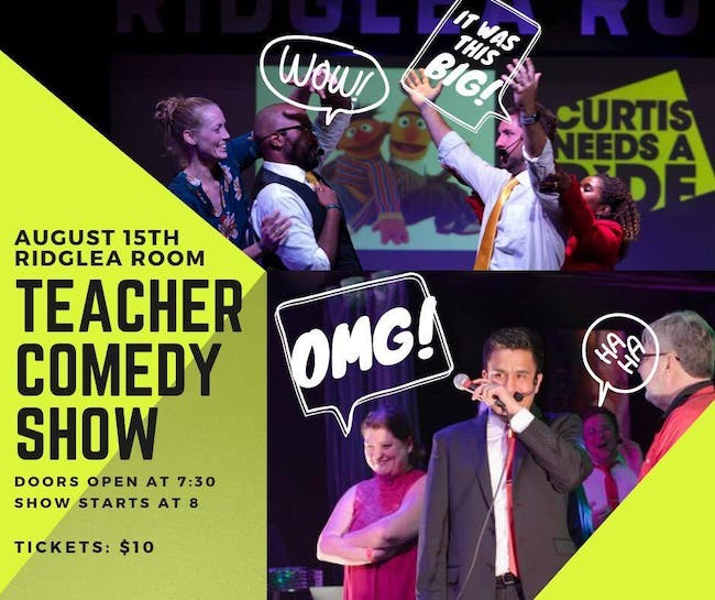 4th Annual Back 2 school Teacher Comedy Show! in the Room