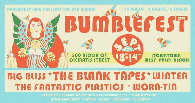 Bumblefest 2019: Blank Tapes, Winter, Big Bliss, Worn-Tin + 32!