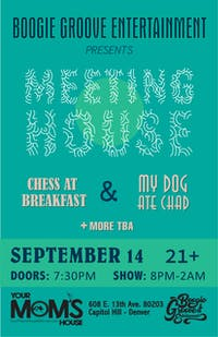 Meeting House // My Dog At Chad // Chess at Breakfast