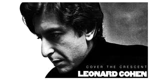 COVER THE CRESCENT: The Music Of LEONARD COHEN