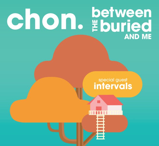CHON & Between The Buried & Me