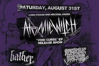 """Atomic Witch """"Void Curse"""" Ep release show"""
