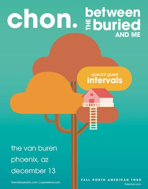 CHON & Between The Buried And Me w/Intervals