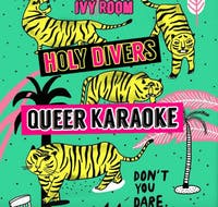 **9/23**  Holy Divers Karaoke