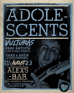 Adolescents, The Vulturas, Greg Antista & The Lonely Streets and more!