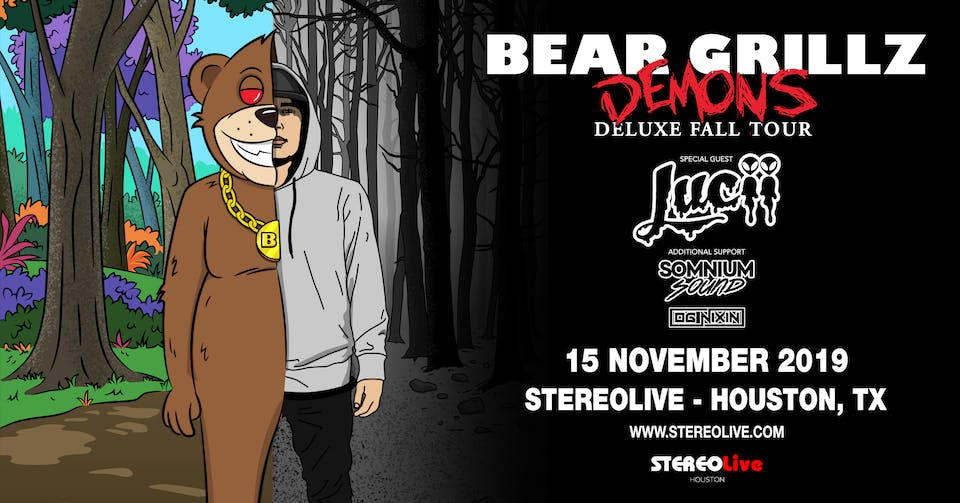Bear Grillz & Lucii: Demons Deluxe Fall Tour - Stereo Live Houston
