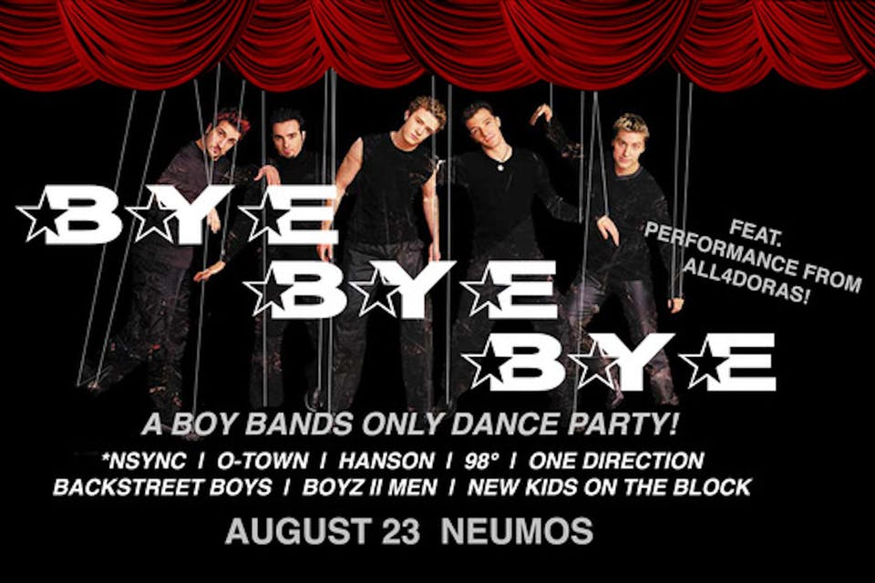 Bye Bye Bye - A Boy Bands Only Dance Party!