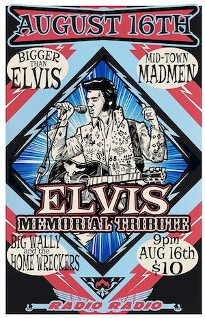 ELVIS MEMORIAL TRIBUTE SHOW. TIX AT DOOR
