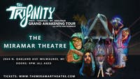 Trifinity - Grand Awakening Tour