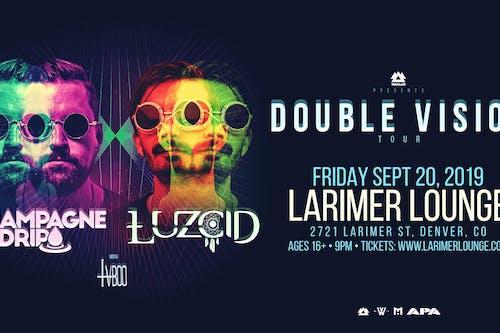"""Double Vision"" Tour Feat. Champagne Drip & LUZCID / Contra Scandal"