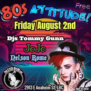 Attitude- An 80's Night