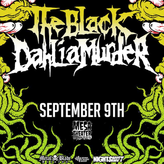 The Black Dahlia Murder at Mesa Theater