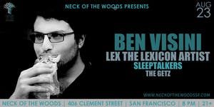 Ben Visini, Lex the Lexicon Artist, Sleeptalkers, The Getz