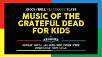 Music of The Grateful Dead for Kids!