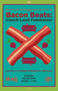 Bacon Beats: Couch Land Fundraiser